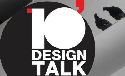 10' DESIGN TALK